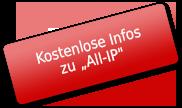 """Kostenlose Infos zu """"All-IP"""""""